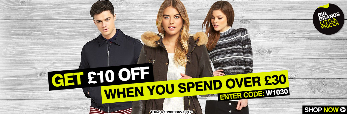 £10 off when you spend £30 or more