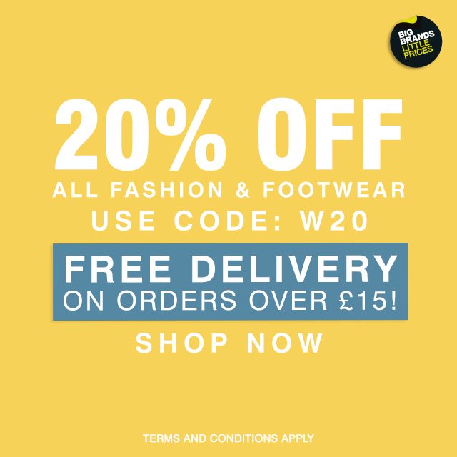 20% Off All Fashion & Footwear PLUS Free Delivery on Orders Over £15!