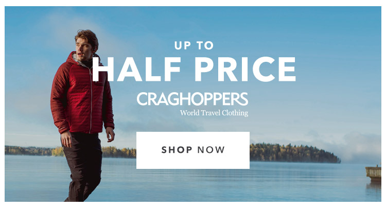 Up To HALF PRICE Craghoppers