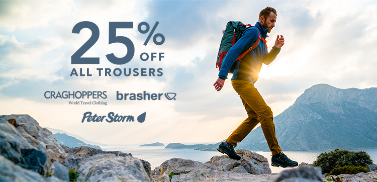 25% off Brasher, Craghoppers and Peter Storm Trousers